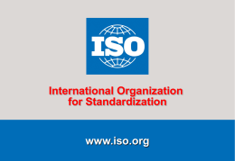 Challenging times for ISO and international