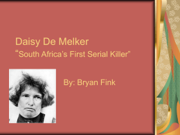 "Daisy de Melker ""South Africa's First Serial"