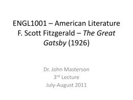ENGL1001 – American Literature F. Scott Fitzgerald
