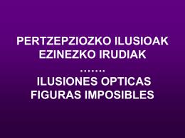PERTZEPZIOZKO ILUSIOAK ARKITEKTURA ……. ILUSIONES