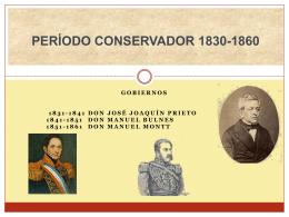PERÍODO CONSERVADOR 1830-1860