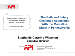 Marcellus Shale - Governor`s Occupational Safety &