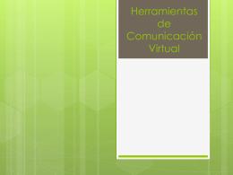 Herramientas de Comunicación Virtual