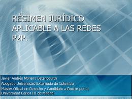 RÉGIMEN JURÍDICO APLICABLE A LAS REDES P2P.