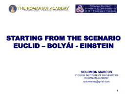 Starting from the Scenario Euclid – Bolyái -