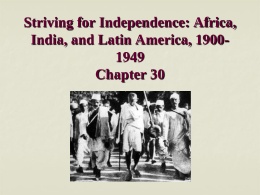 Striving for Independence: Africa, India, and