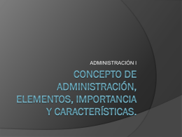 Concepto de Administración, elementos, importancia