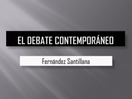 El debate contemporáneo