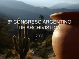 6º CONGRESO ARGENTINO DE ARCHIVISTICA