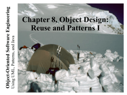 Lecture 1 for Chapter 8, Object Design: Reusing