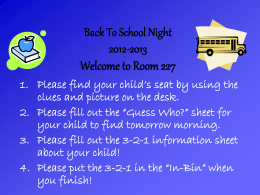 Back To School Night 2007-2008 Welcome to Room 227