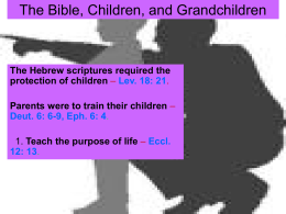 The Bible, Children, and Grandchildren