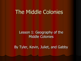 The Middle Colonies - Moore Public Schools