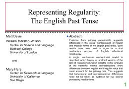 Representing Regularity: The English Past Tense