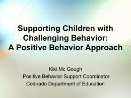 Positive Behavior Support: Behavior Change is a