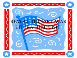 REVOLUTIONARY WAR LITERATURE UNIT