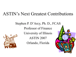 ASTIN's Next Greatest Contributions