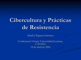 Cibercultura y Prácticas de Resistencia