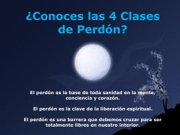 ¿Conoces las 4 Clases de Perdón?