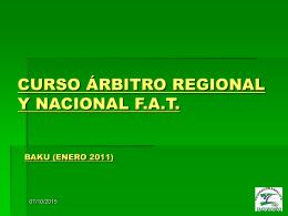 CURSO ÁRBITRO REGIONAL Y NACIONAL F.A.T.