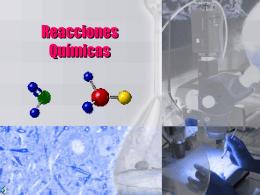 Reacciones Químicas - QUÍMICA