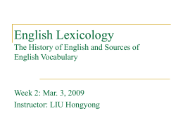 English Lexicology The History of English