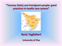 Tuscany (Italy) and immigrant people: good