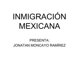 INMIGRACIÓN MEXICANA