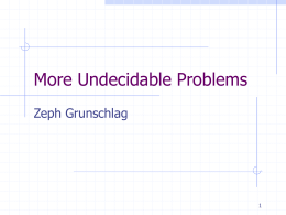 More Undecidable Problems
