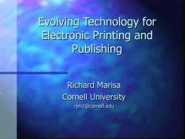 Evolving Technology for Electronic Printing and
