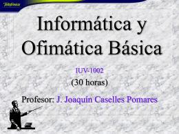 Informática y Ofimática Básica
