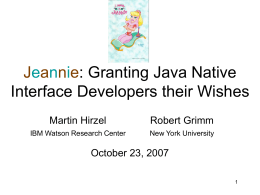 Jeannie: Language Support for the Java Native