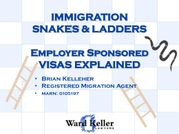 IMMIGRATION SNAKES & LADDERS Employer Sponsored