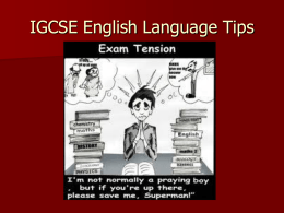 IGCSE English: Language Paper Tues 19th May 2009