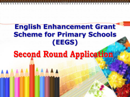 English Enhancement Grant Scheme for Primary