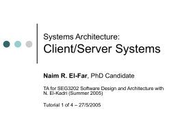 Systems Architecture: Client/Server Systems
