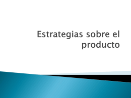 Estrategias sobre el producto