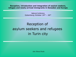 Reception, introduction and integration of asylum