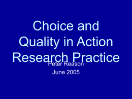 Choice and Quality in Action Research Practice