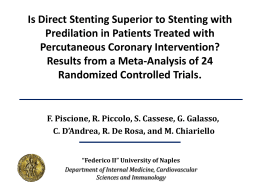 Is Direct Stenting Superior to Stenting with