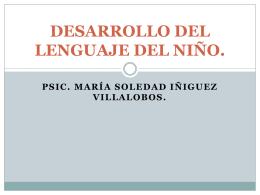 DESARROLLO DEL LENGUAJE DEL NIÑO.