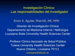 La Investigación Clínica: Responsabilidades