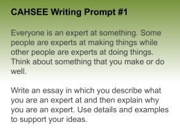 CAHSEE Writing Prompt #1