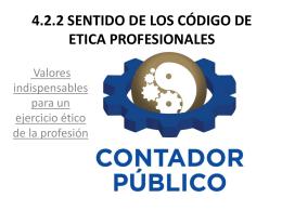 4.2.2 SENTIDO DE LOS CÓDIGO DE ETICA PROFESIONALES