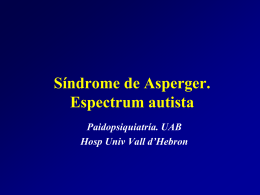 Síndrome de Asperger. Espectrum autista
