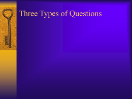 Three Types of Questions - The Critical Thinking