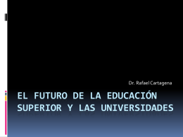 El Futuro de la Educación Superior y las