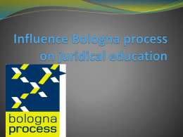 Influence Bologna process on juridical education