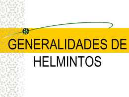 INTRODUCCIÓN A HELMINTOS - Parasitología General |