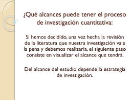 Definición del Alcance de la investigación a